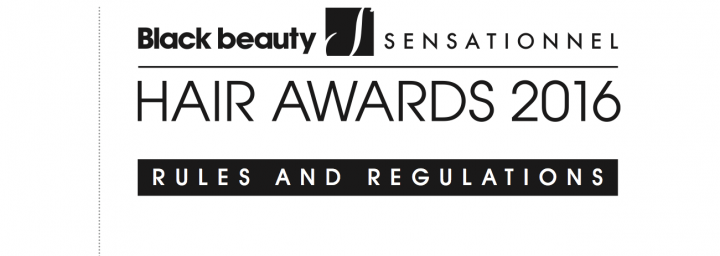 Black Beauty/Sensationnel Hair Awards 2016 rules & regulations