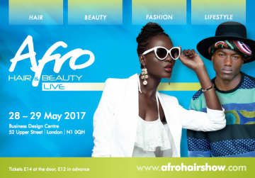Afro Hair & Beauty Live 2017 - Get the lowdown
