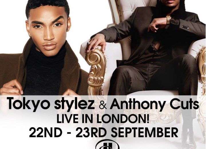 Celebrity stylists Tokyo Stylez and Anthony Cuts are coming to London!