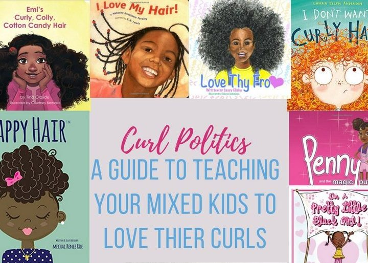 Curl politics: How to make your mixed kids love their curly hair