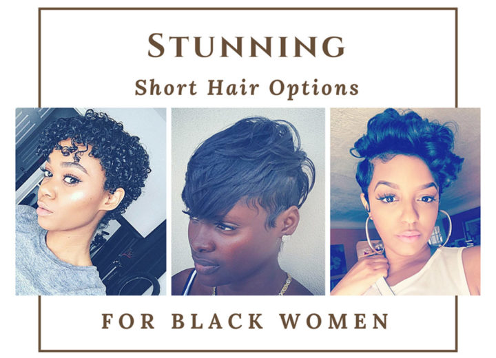 Stunning short hair options for black women